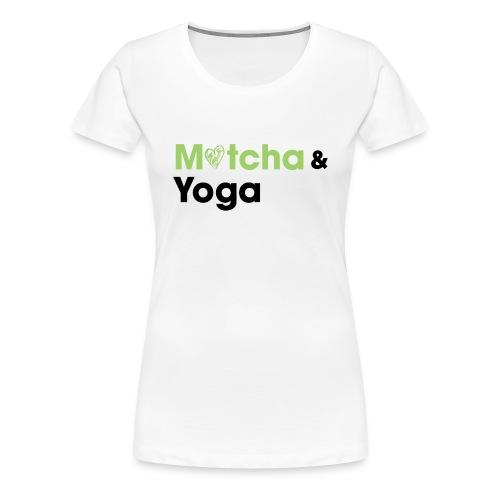 Matcha & Yoga T-shirt - Women's Premium T-Shirt