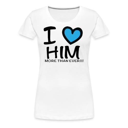 ILOVEHIM - Women's Premium T-Shirt
