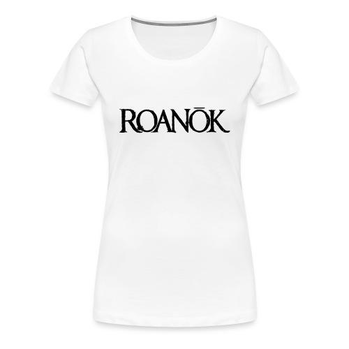 Roanok - Women's Premium T-Shirt
