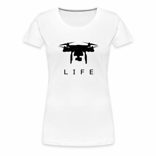 Drone Life - Women's Premium T-Shirt