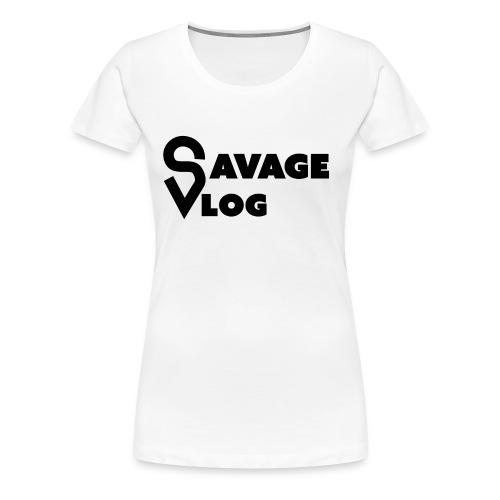 Savage Vlog EDITION - Women's Premium T-Shirt