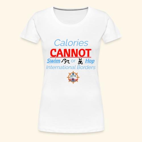 Cruise Ship Calories - Women's Premium T-Shirt