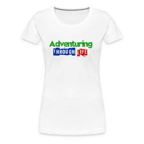Adventuring through life text color - Women's Premium T-Shirt