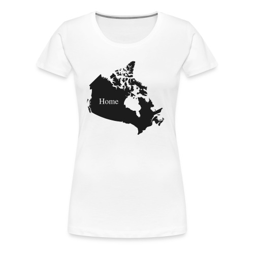 Canada Home - Women's Premium T-Shirt