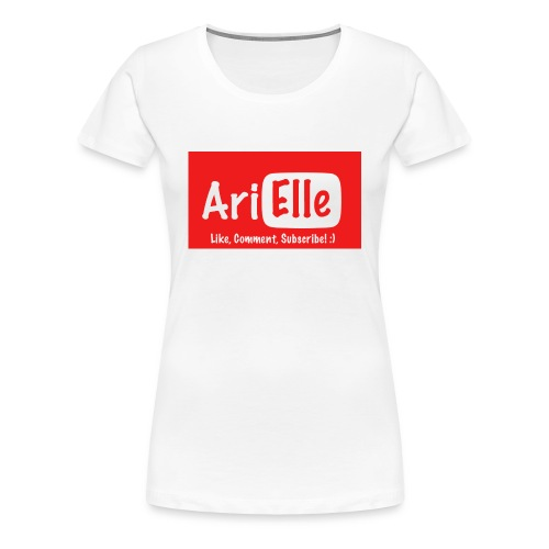 ARIELLE THE YOUTUBER Collection - Women's Premium T-Shirt