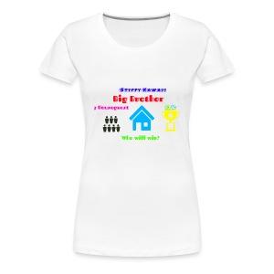 Big Brother Series! - Women's Premium T-Shirt