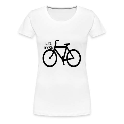 LIL BYKE - Women's Premium T-Shirt