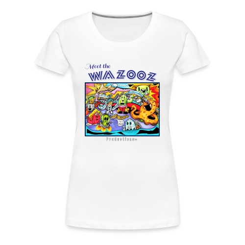 Meet the WAZOOZ - Women's Premium T-Shirt