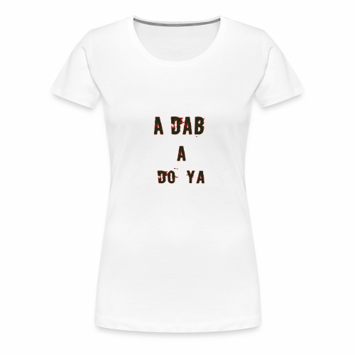 a dab red - Women's Premium T-Shirt