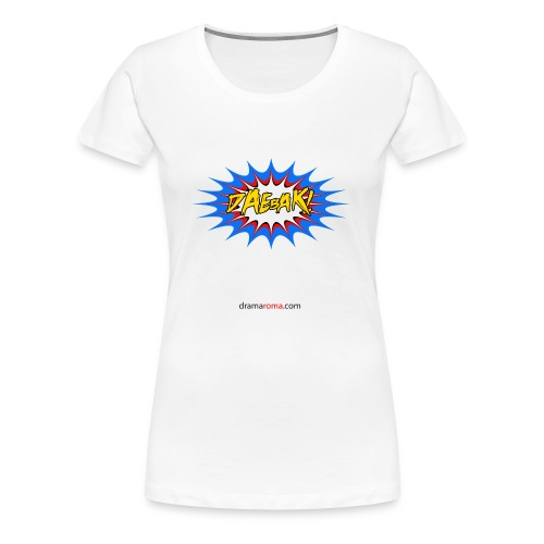Daebak design from Dramaroma.com - Women's Premium T-Shirt