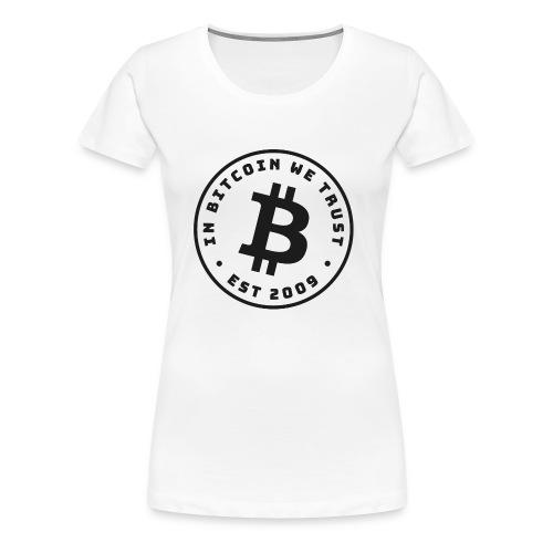 In Bitcoin we trust - Women's Premium T-Shirt