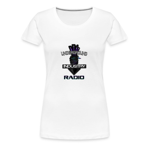 Underground Industry Radio Merchandise - Women's Premium T-Shirt