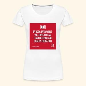 Goal 4 education for all 2030 - Women's Premium T-Shirt