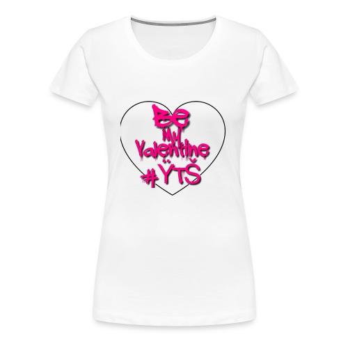 #ŸTŠ Valentine's Day merch - Women's Premium T-Shirt