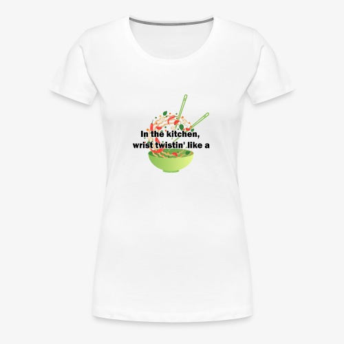 Migos Stir Fry - Women's Premium T-Shirt