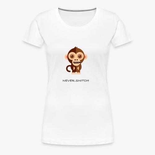 never snitch .... - T-shirt premium pour femmes