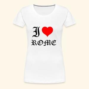 I love Rome - Women's Premium T-Shirt