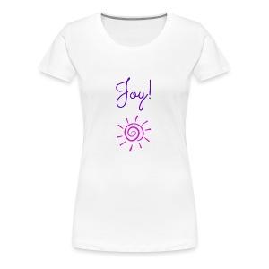 Joy! - Women's Premium T-Shirt