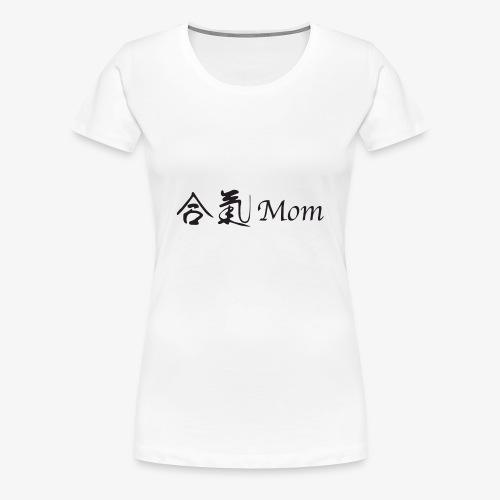Aiki mom - Women's Premium T-Shirt