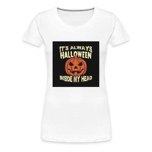 It's Always Halloween - Women's Premium T-Shirt