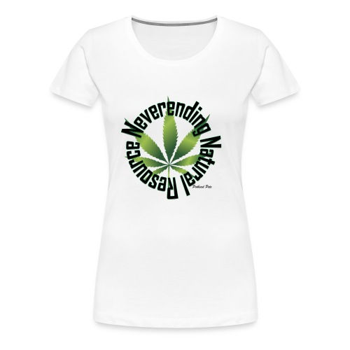 Neverending Natural Resource - Women's Premium T-Shirt