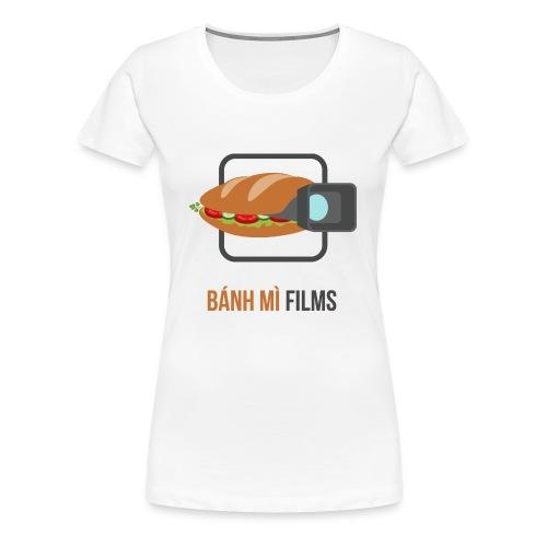 Banh Mi Films 1 - Women's Premium T-Shirt