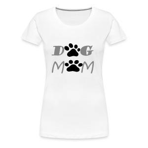 DOG MOM FUNNY T-SHIRT GIFT FOR MOM DOG LOVER - Women's Premium T-Shirt