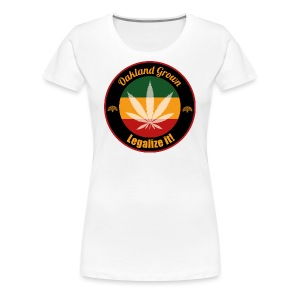 Oakland Grown Cannabis 420 Wear - Women's Premium T-Shirt