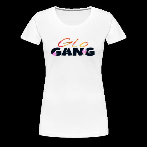#Glo Gang - Women's Premium T-Shirt