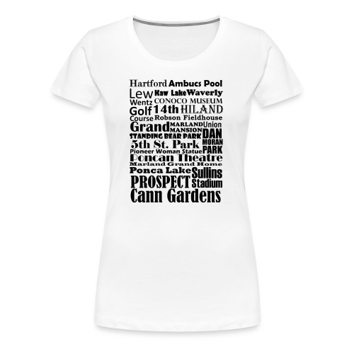 Places to Be in Ponca City - Women's Premium T-Shirt