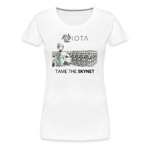 TAME THE SKYNET - Women's Premium T-Shirt