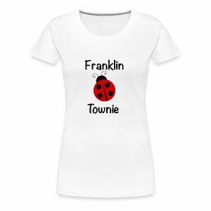 Franklin Townie Ladybug - Women's Premium T-Shirt