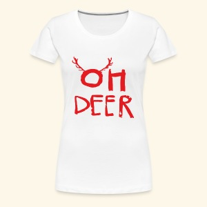oh deer Christmas are coming . - Women's Premium T-Shirt