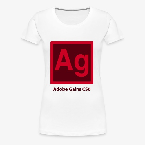 adobe gains - Women's Premium T-Shirt