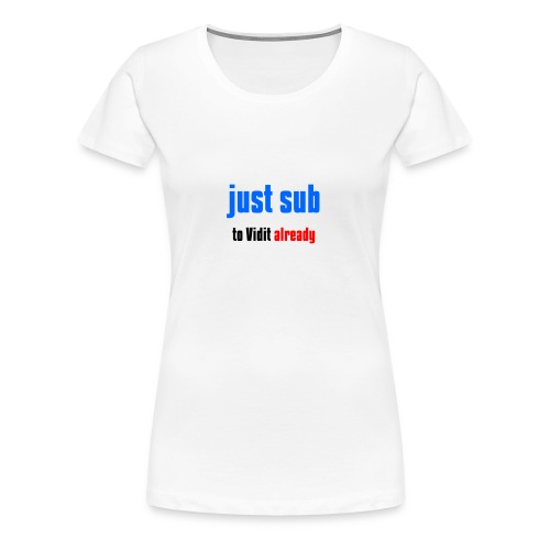 Just sub - Women's Premium T-Shirt