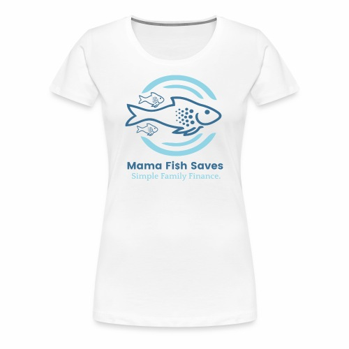 Mama Fish Saves Logo Print - Women's Premium T-Shirt
