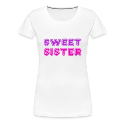 Sweet Sister Disco - Women's Premium T-Shirt