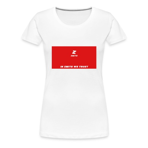 In Zmite We Trust - Women's Premium T-Shirt