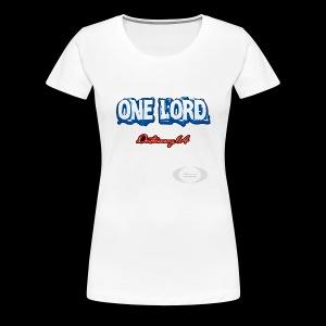 One Lord - Women's Premium T-Shirt