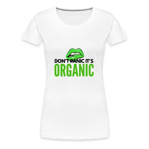 420 It's Organic - Women's Premium T-Shirt