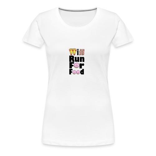Will Run for Food - Women's Premium T-Shirt