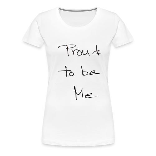 proud - Women's Premium T-Shirt