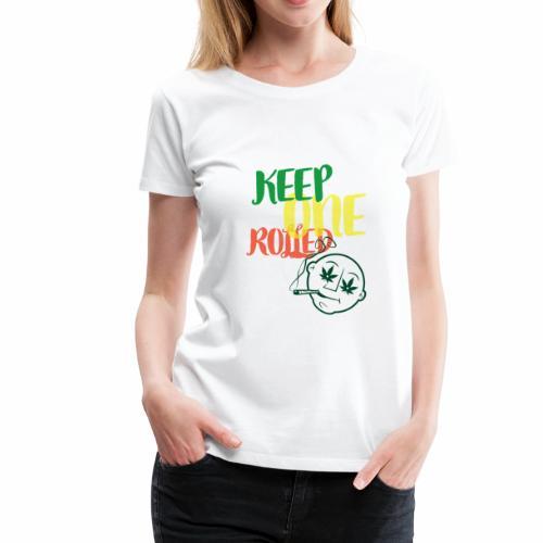 keepONErolled - Women's Premium T-Shirt