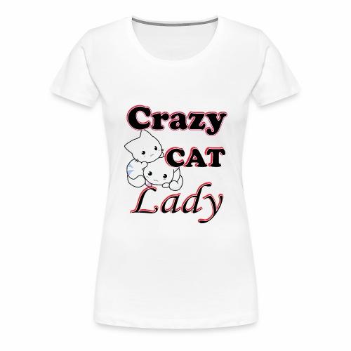 crazy cat lady - Women's Premium T-Shirt