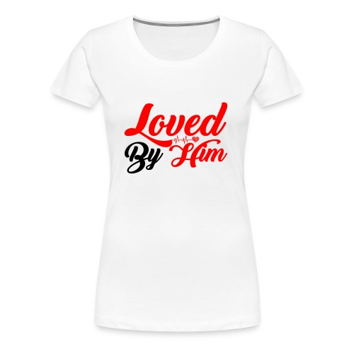 Loved by Him - Women's Premium T-Shirt