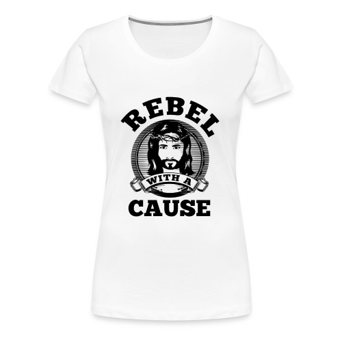 Rebel with a cause BLACK CLEAN SKIN print - Women's Premium T-Shirt