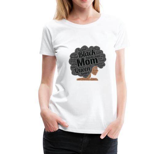 Mom Merch!!! - Women's Premium T-Shirt
