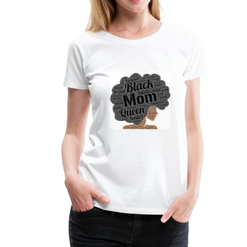 Mom Merch!!! - Women's Premium T-Shirt