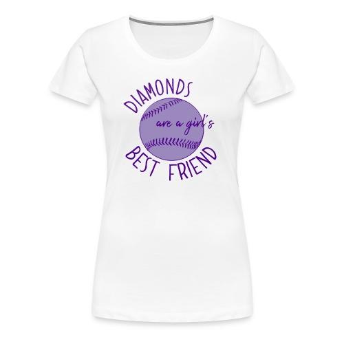 Diamonds Are A Girls Best Friend - Women's Premium T-Shirt