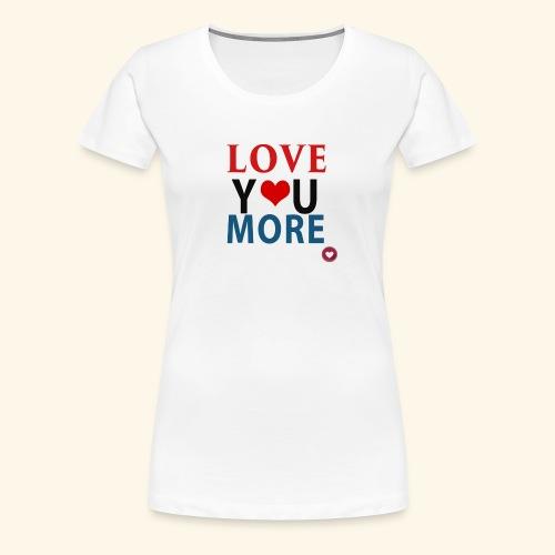 Loveyoumore - Women's Premium T-Shirt